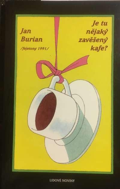 Je tu nějaký zavěšený kafe? - Jan Burian