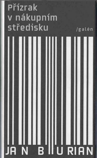 Přízrak v nákupním středisku - Jan Burian
