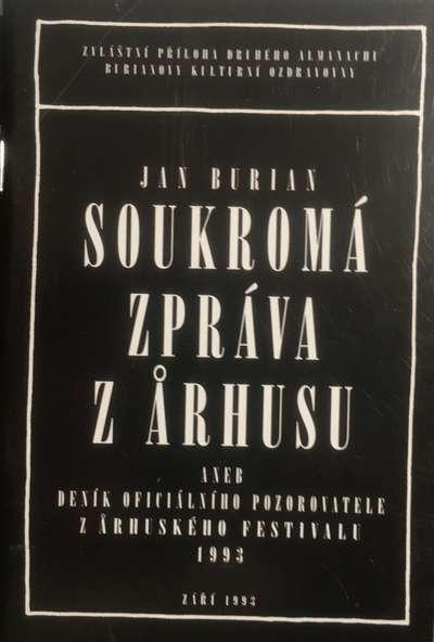 Soukromá zpráva z Aarhusu - Jan Burian
