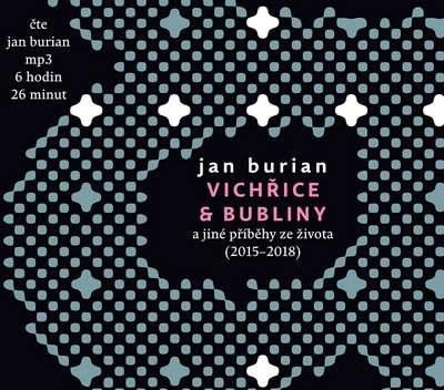 Vichřice a bubliny - Jan Burian - audiokniha