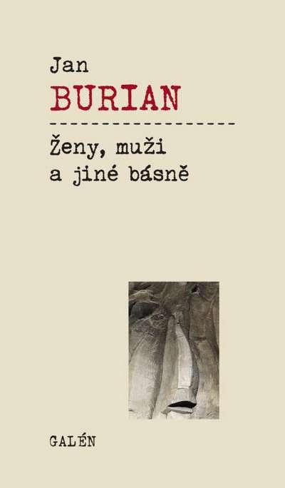 Ženy, muži a jiné básně - Jan Burian